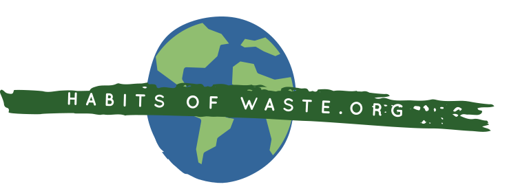 Habits of Waste.org